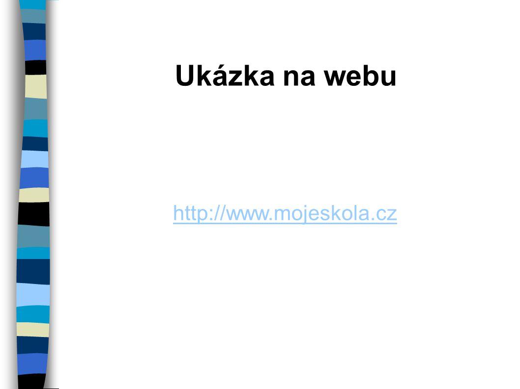 Ukázka na webu http://www.mojeskola.cz
