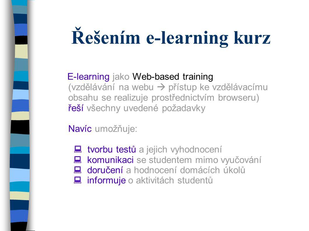 Řešením e-learning kurz
