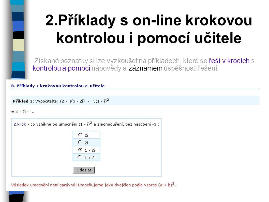 2.Příklady s on-line krokovou kontrolou i pomocí učitele