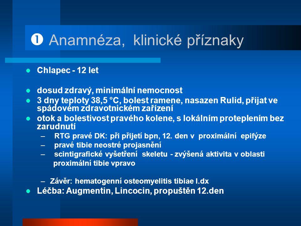  Anamnéza, klinické příznaky