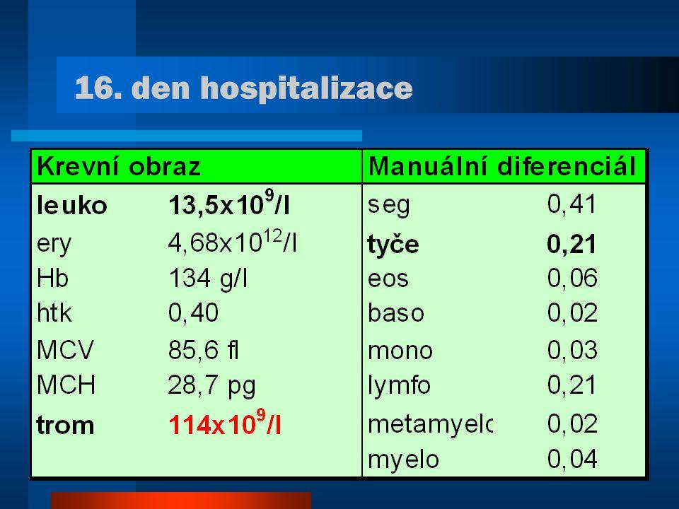16. den hospitalizace