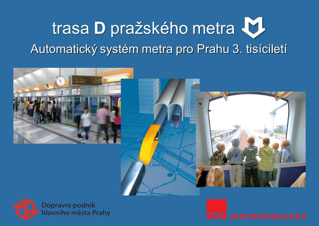 trasa D pražského metra