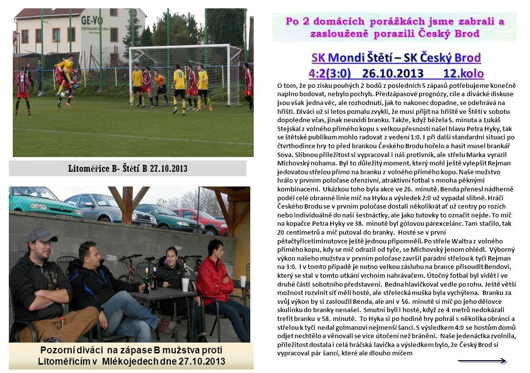 SK Mondi Štětí – SK Český Brod 4:2(3:0) 26.10.2013 12.kolo
