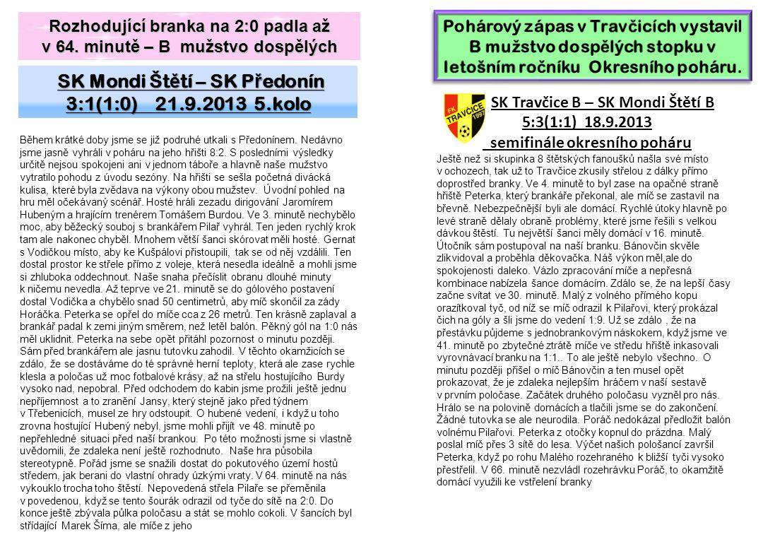 SK Mondi Štětí – SK Předonín 3:1(1:0) 21.9.2013 5.kolo