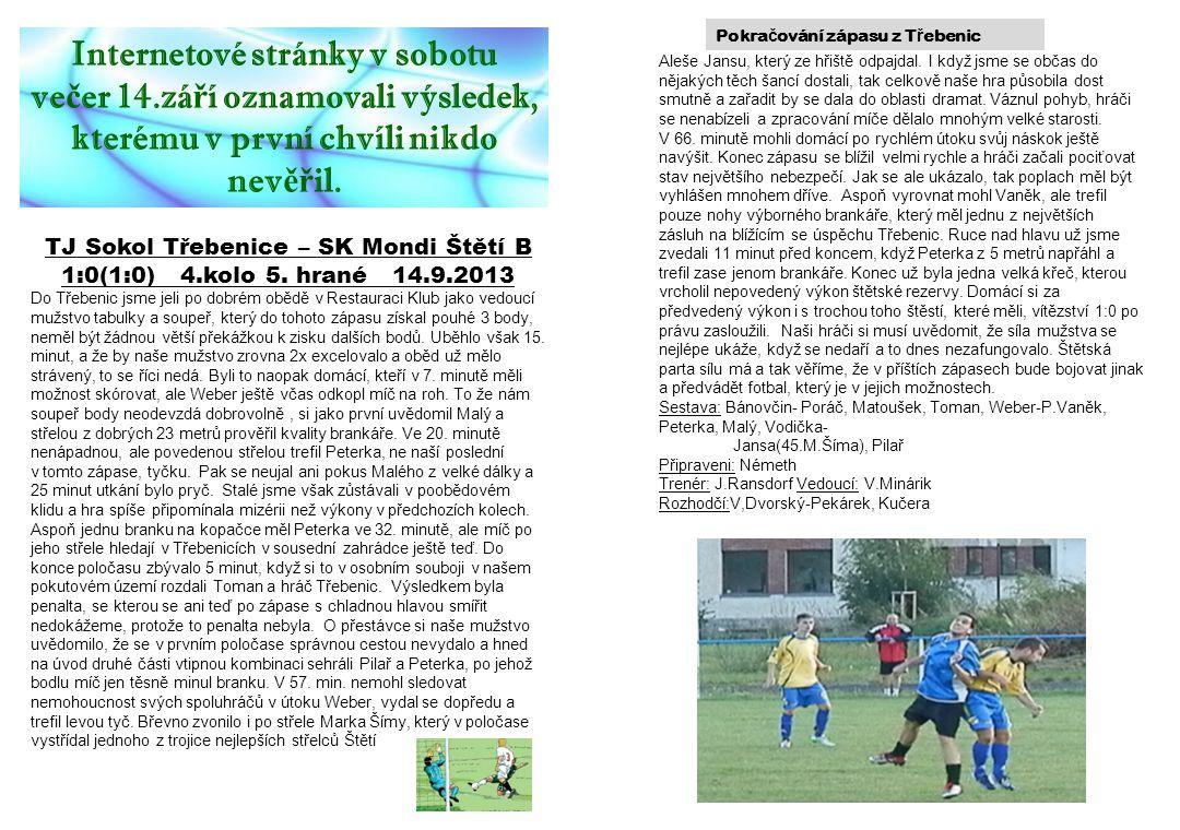 TJ Sokol Třebenice – SK Mondi Štětí B