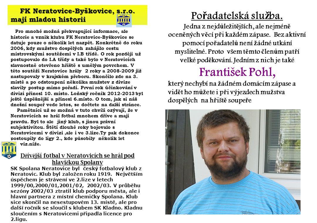 Pořadatelská služba. FK Neratovice-Byškovice, s.r.o.
