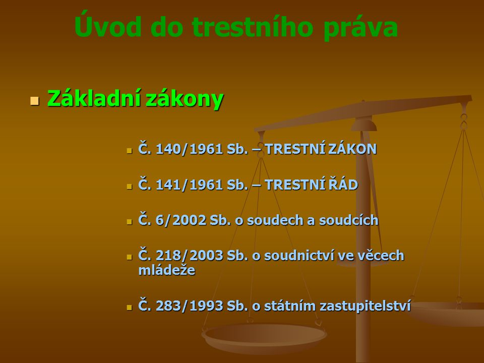 Základní zákony Č. 140/1961 Sb. – TRESTNÍ ZÁKON