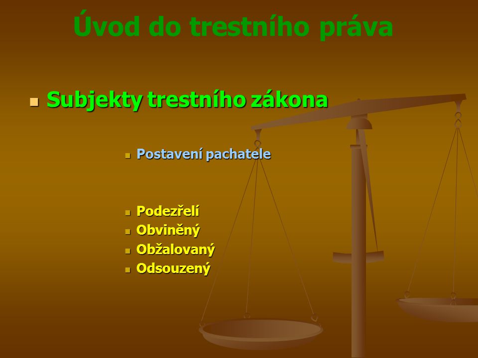 Subjekty trestního zákona