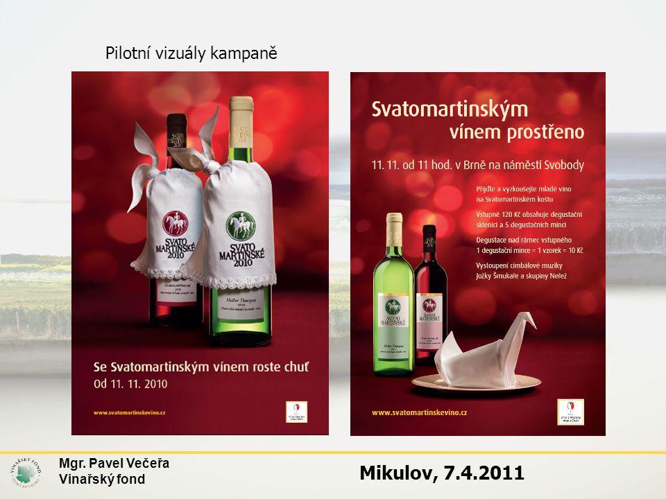 Mikulov, 7.4.2011 Pilotní vizuály kampaně