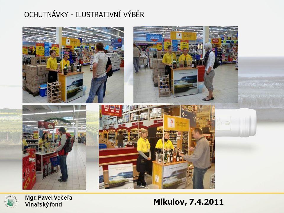 Mikulov, 7.4.2011 OCHUTNÁVKY - ILUSTRATIVNÍ VÝBĚR