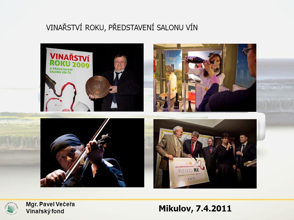 Mikulov, 7.4.2011 VINAŘSTVÍ ROKU, PŘEDSTAVENÍ SALONU VÍN
