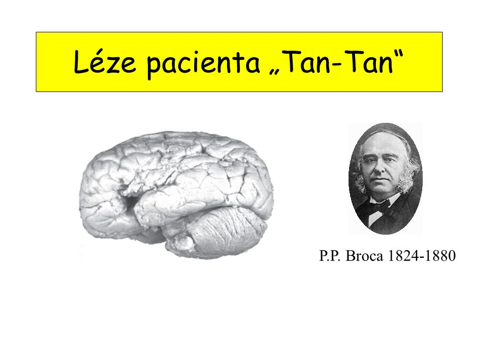 "Léze pacienta ""Tan-Tan"