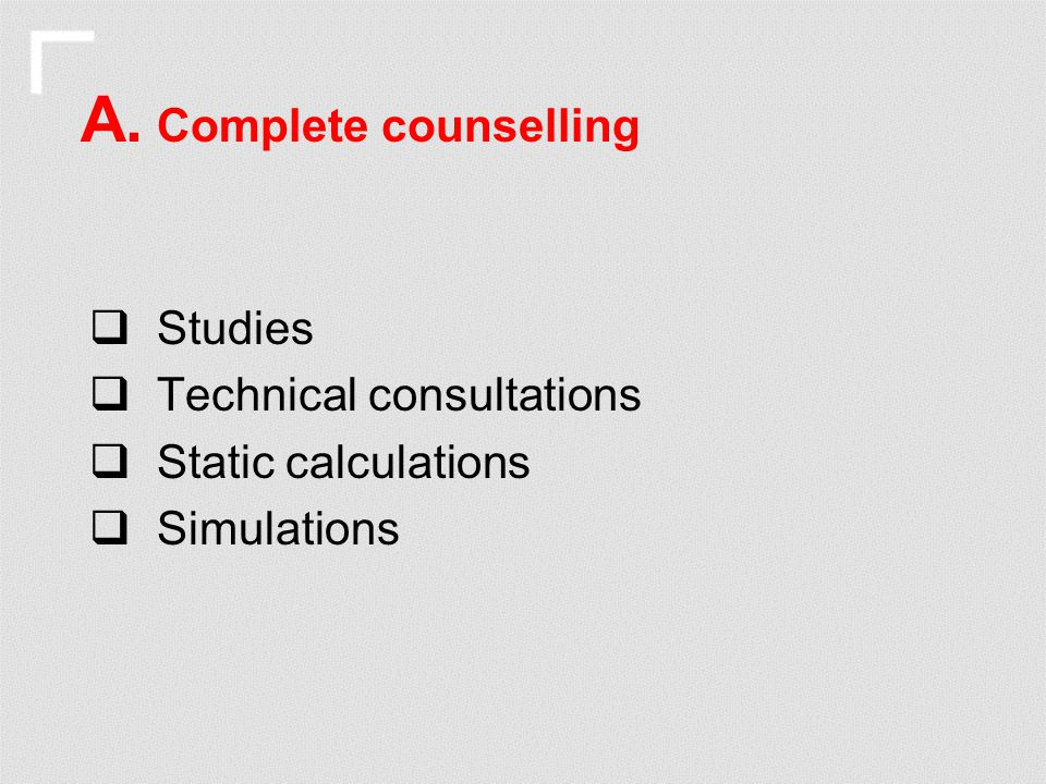A. Complete counselling