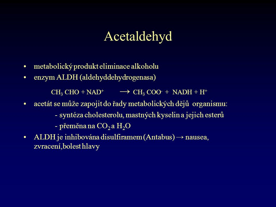 Acetaldehyd metabolický produkt eliminace alkoholu