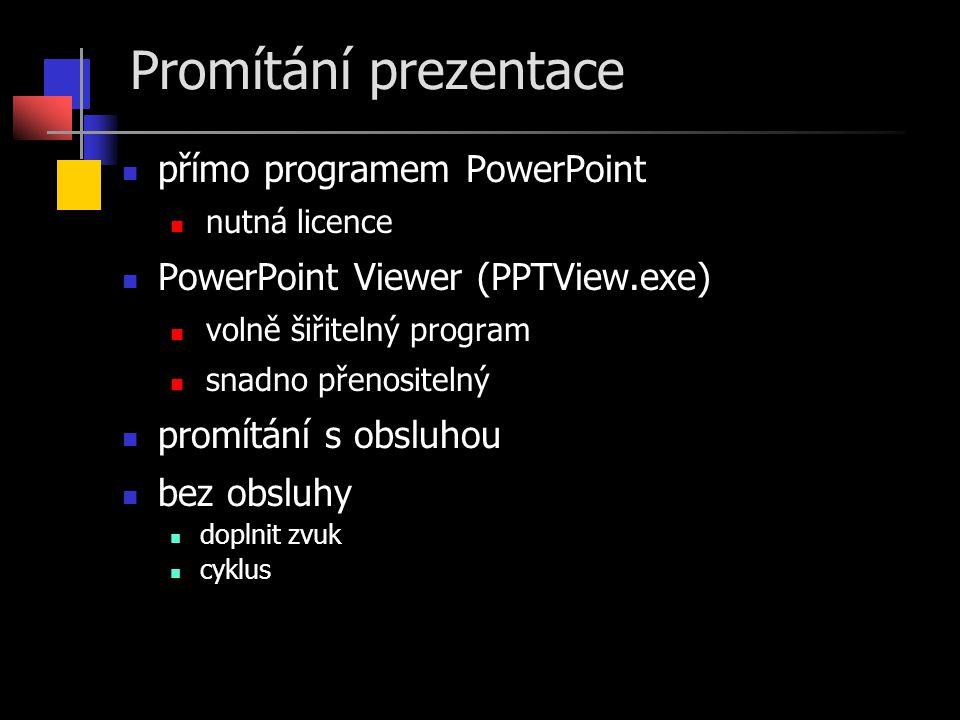 Promítání prezentace přímo programem PowerPoint