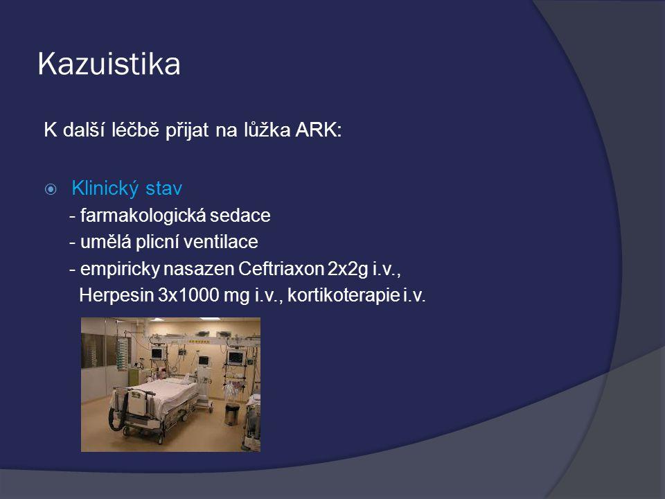 Kazuistika K další léčbě přijat na lůžka ARK: Klinický stav