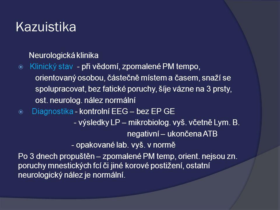 Kazuistika Neurologická klinika