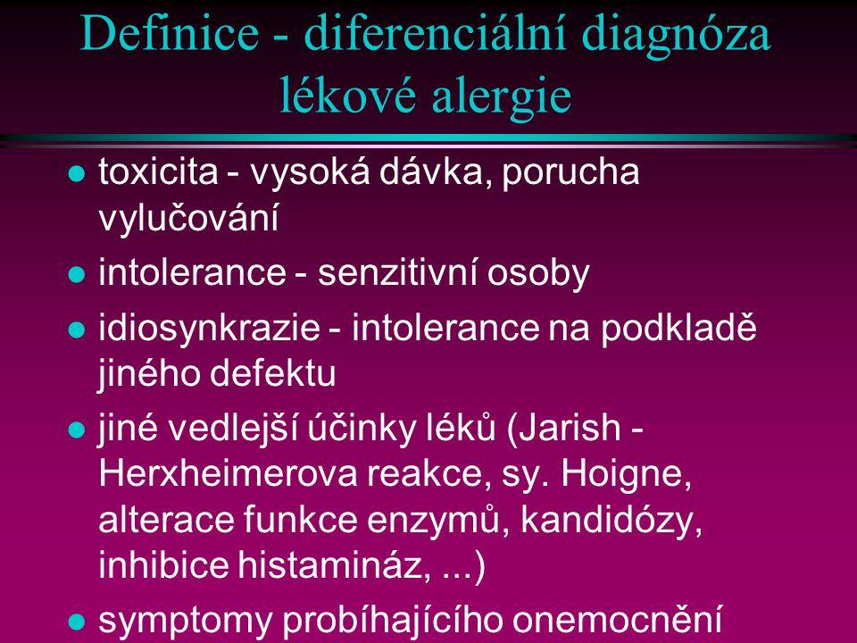 Definice - diferenciální diagnóza lékové alergie