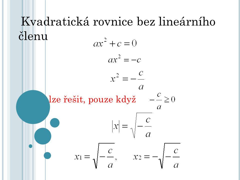 Kvadratická rovnice bez lineárního členu