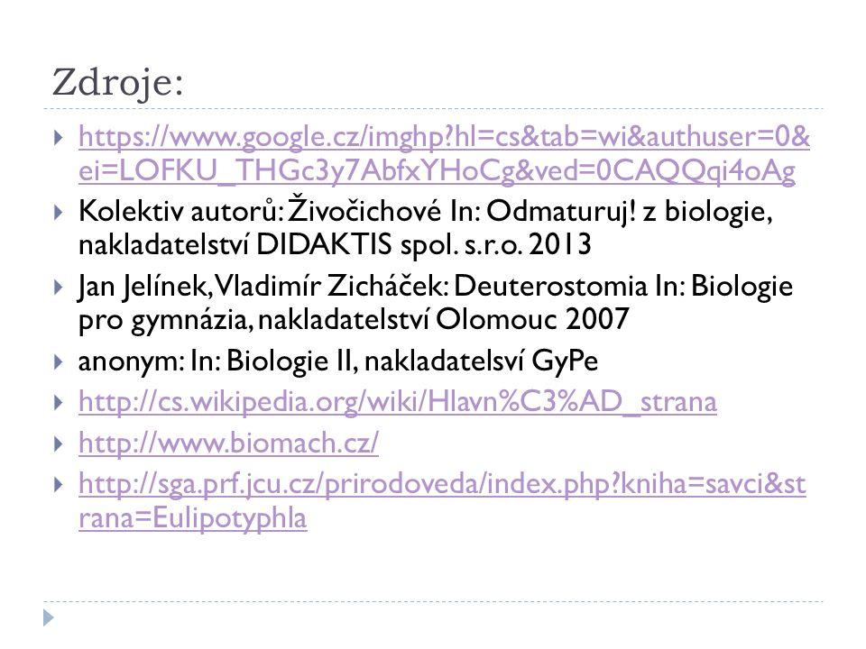 Zdroje: https://www.google.cz/imghp hl=cs&tab=wi&authuser=0& ei=LOFKU_THGc3y7AbfxYHoCg&ved=0CAQQqi4oAg.