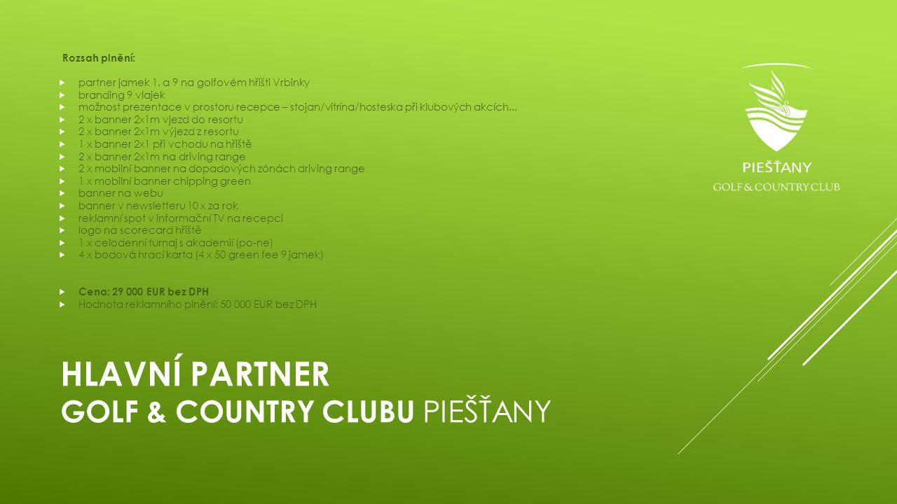 Hlavní partner Golf & Country Clubu Piešťany