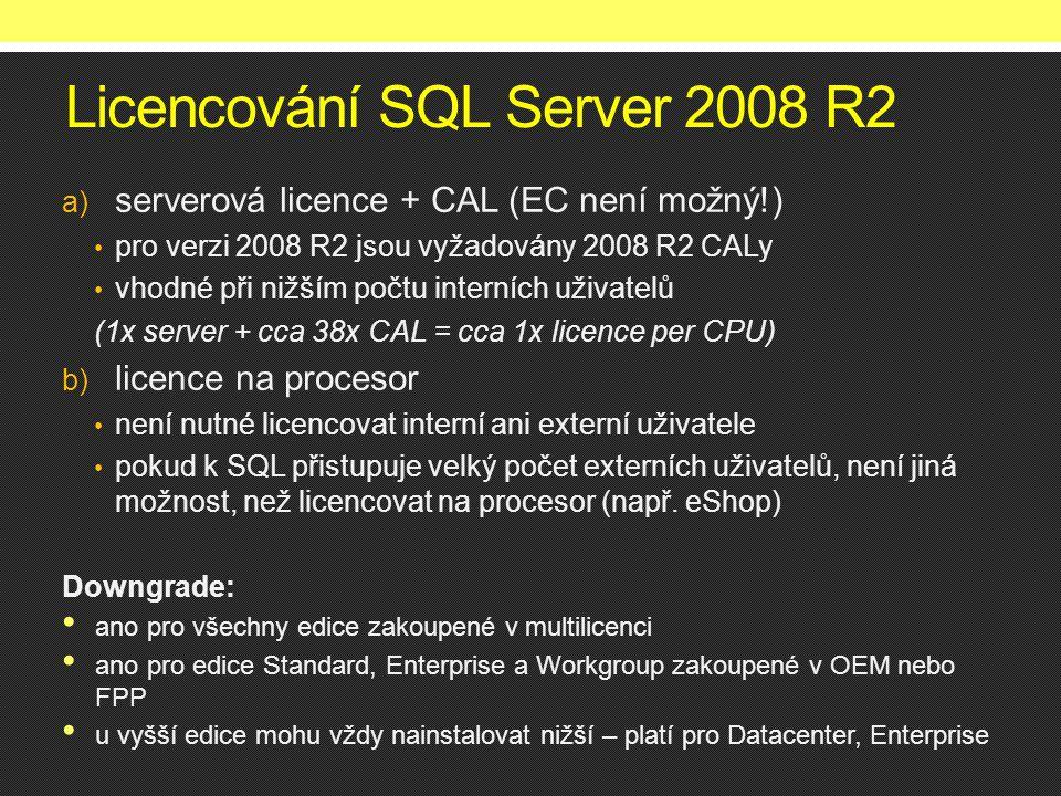 Licencování SQL Server 2008 R2