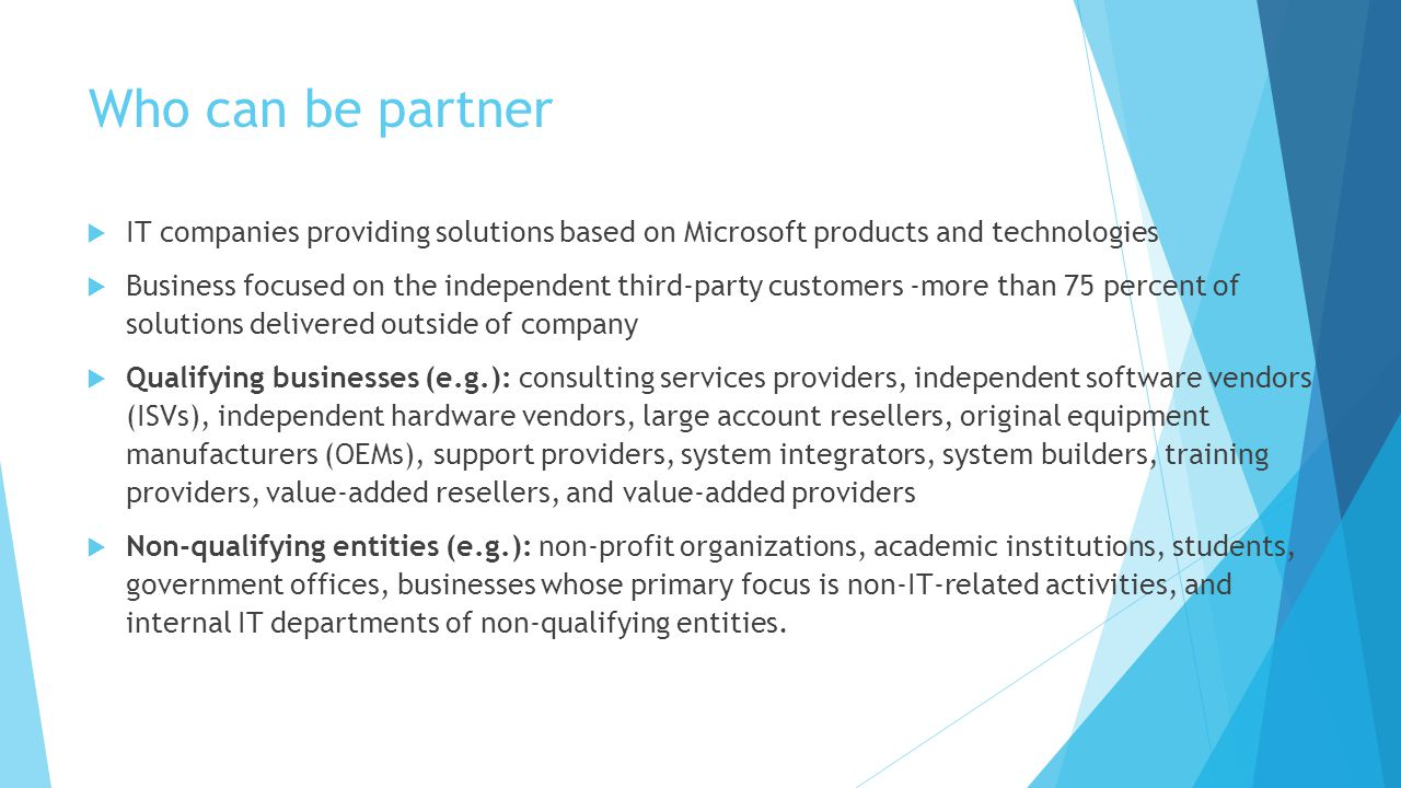 Who can be partner IT companies providing solutions based on Microsoft products and technologies.