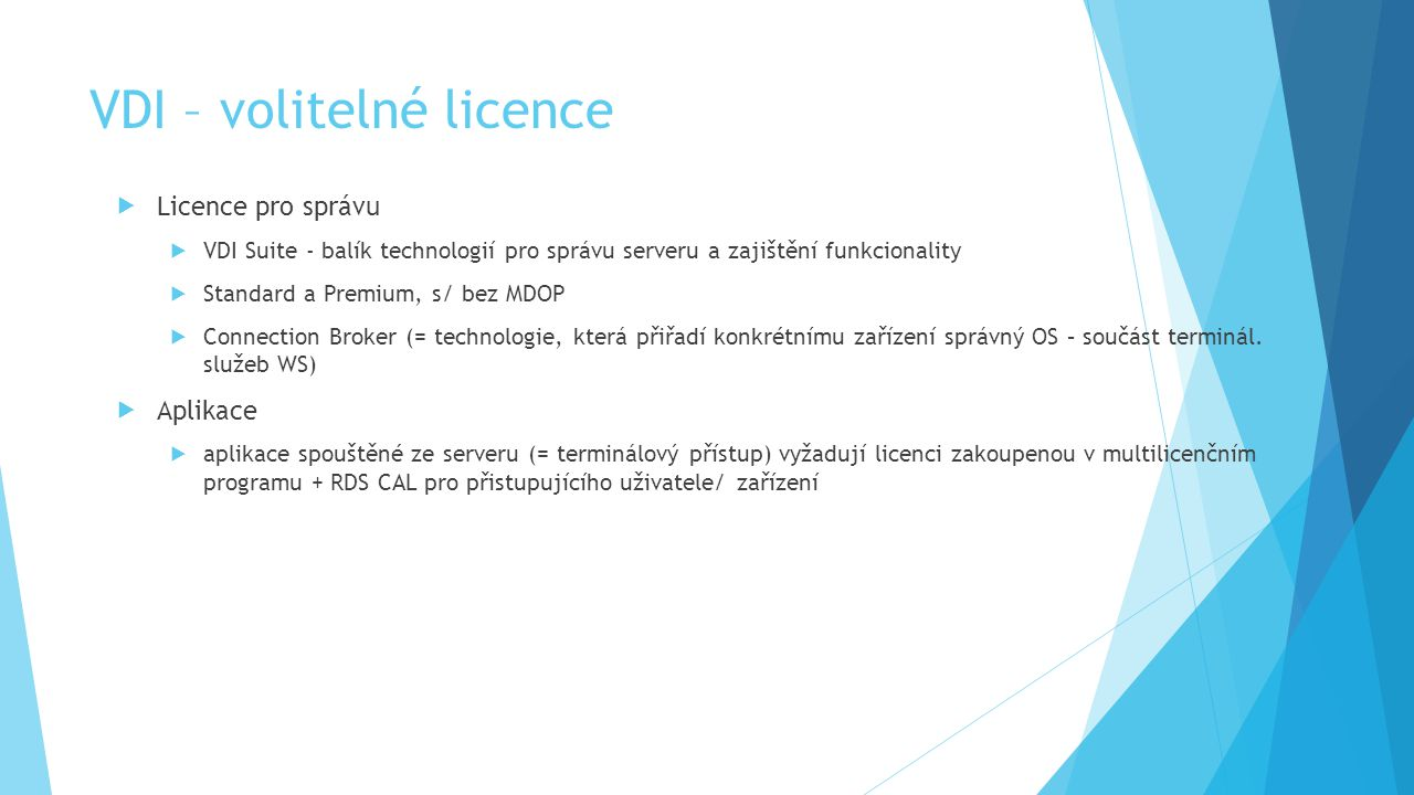 VDI – volitelné licence