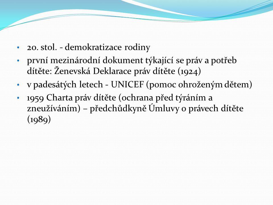 20. stol. - demokratizace rodiny