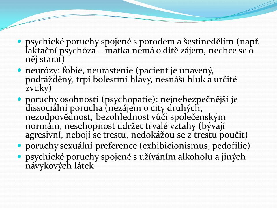 psychické poruchy spojené s porodem a šestinedělím (např