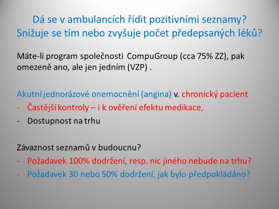 Dá se v ambulancích řídit pozitivními seznamy