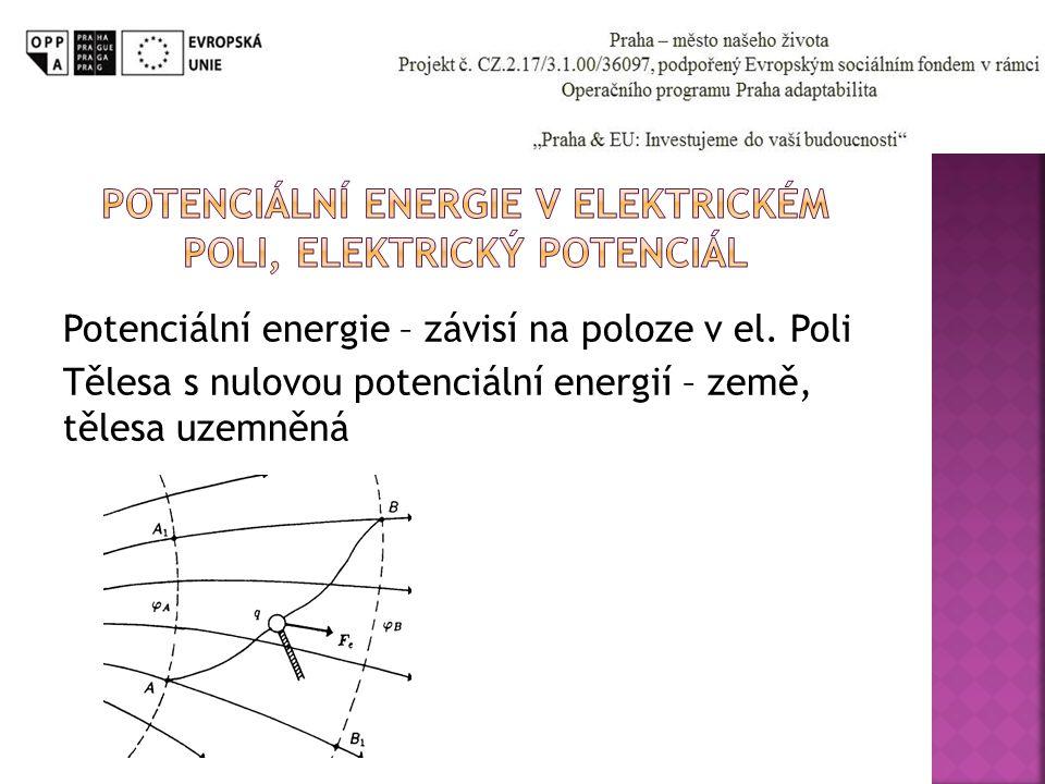 Potenciální energie v elektrickém poli, elektrický potenciál