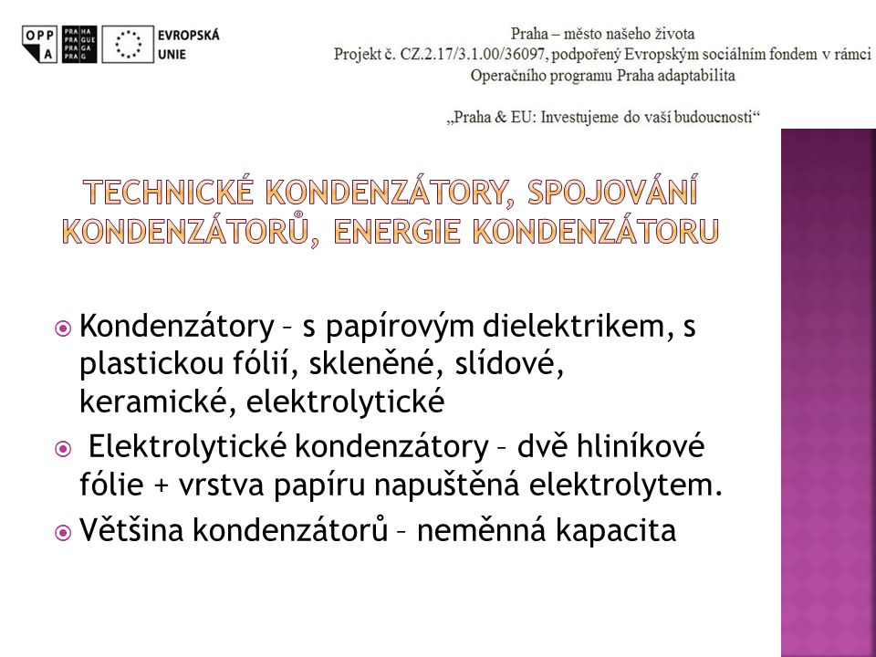 Technické kondenzátory, spojování kondenzátorů, energie kondenzátoru