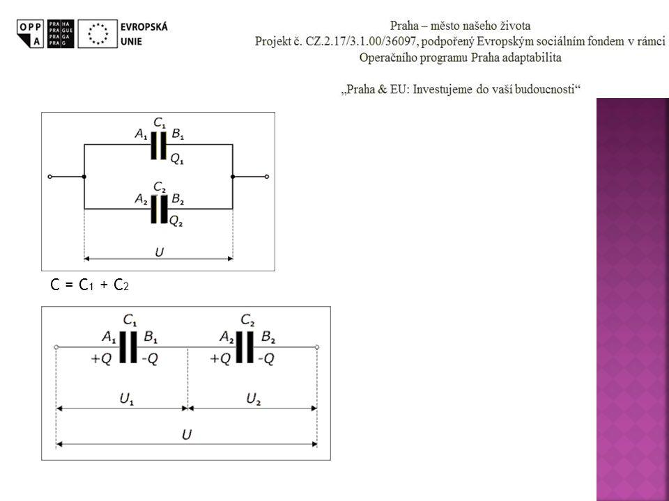 C = C1C2 / C1 + C2 C = C1 + C2.