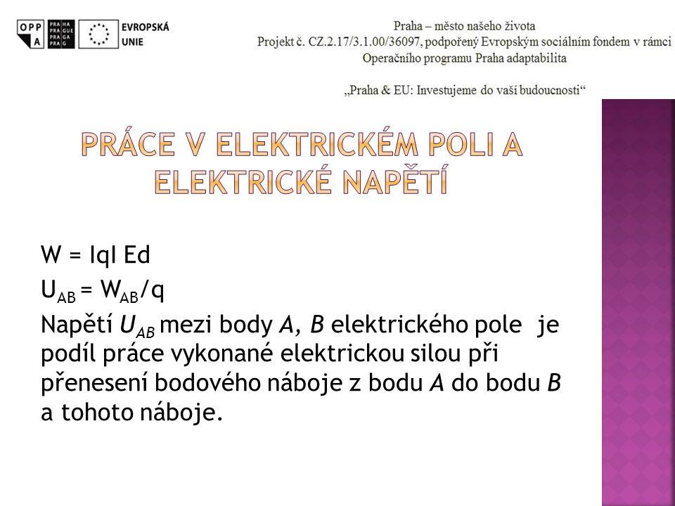 Práce v elektrickém poli a elektrické napětí