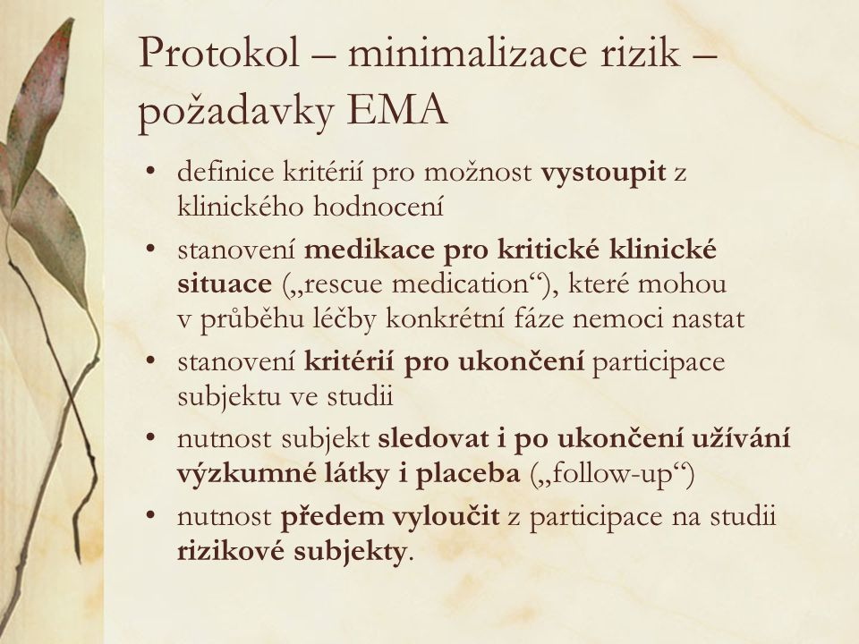 Protokol – minimalizace rizik – požadavky EMA