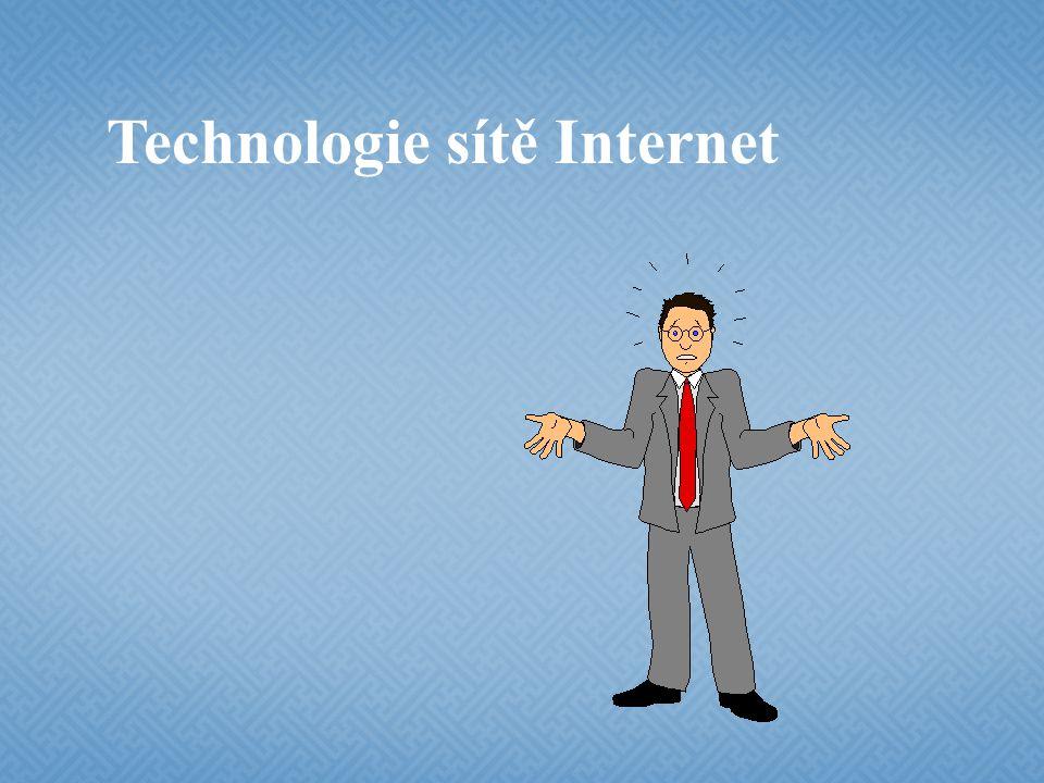 Technologie sítě Internet