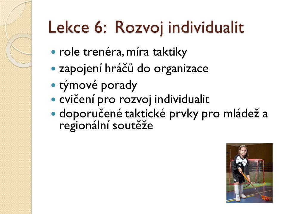 Lekce 6: Rozvoj individualit