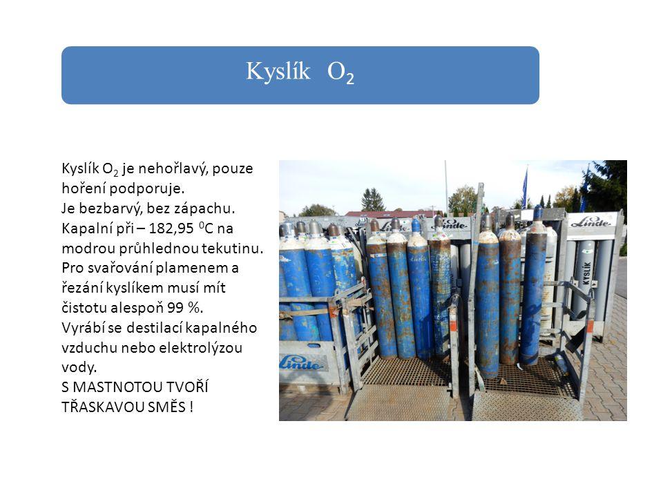 Kyslík O2 Kyslík O2 je nehořlavý, pouze hoření podporuje.