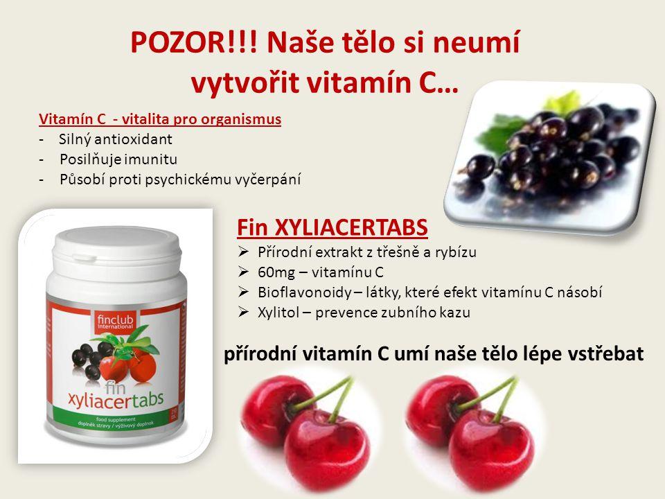 POZOR!!! Naše tělo si neumí vytvořit vitamín C…