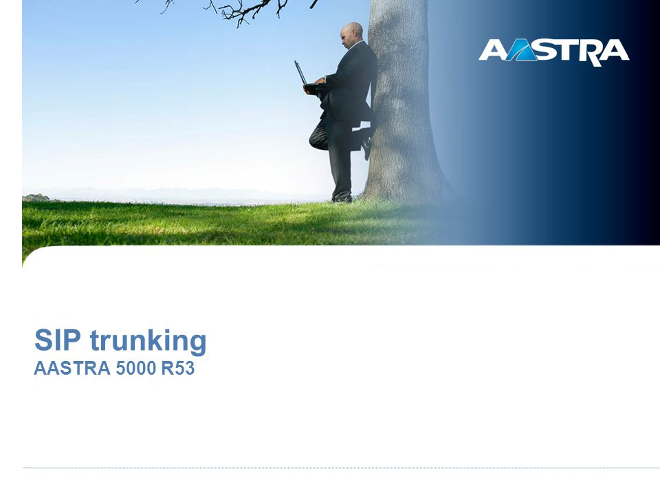 03/04/2017 SIP trunking AASTRA 5000 R53