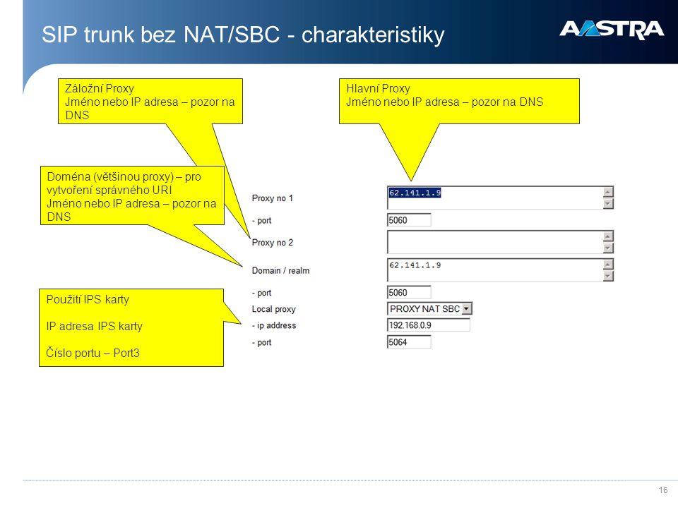 SIP trunk bez NAT/SBC - charakteristiky