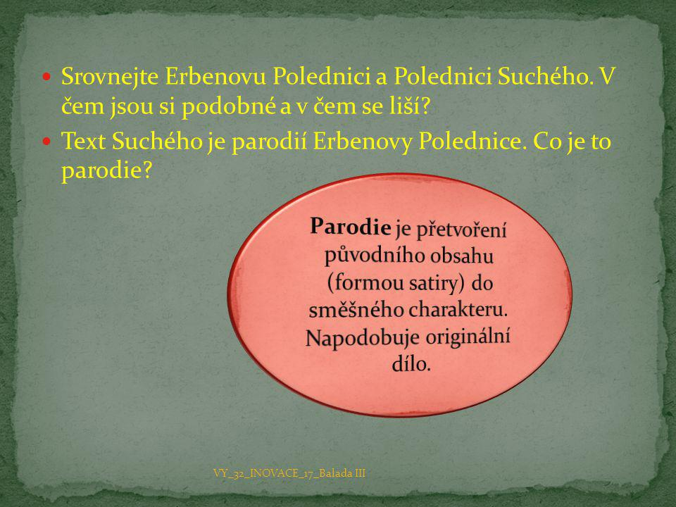 Text Suchého je parodií Erbenovy Polednice. Co je to parodie