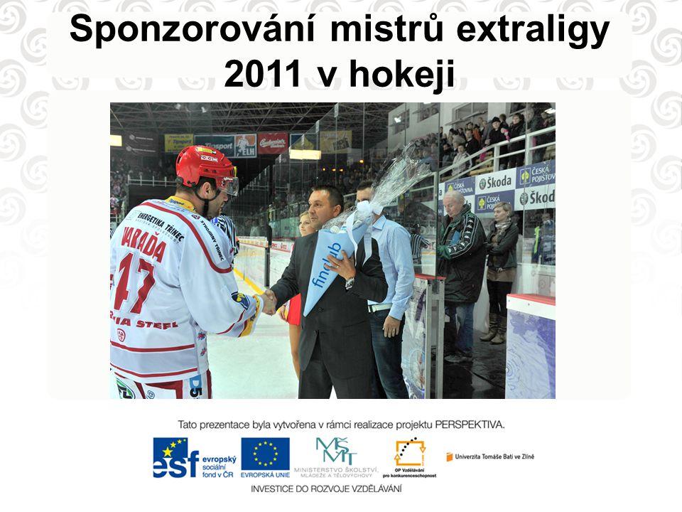 Sponzorování mistrů extraligy 2011 v hokeji