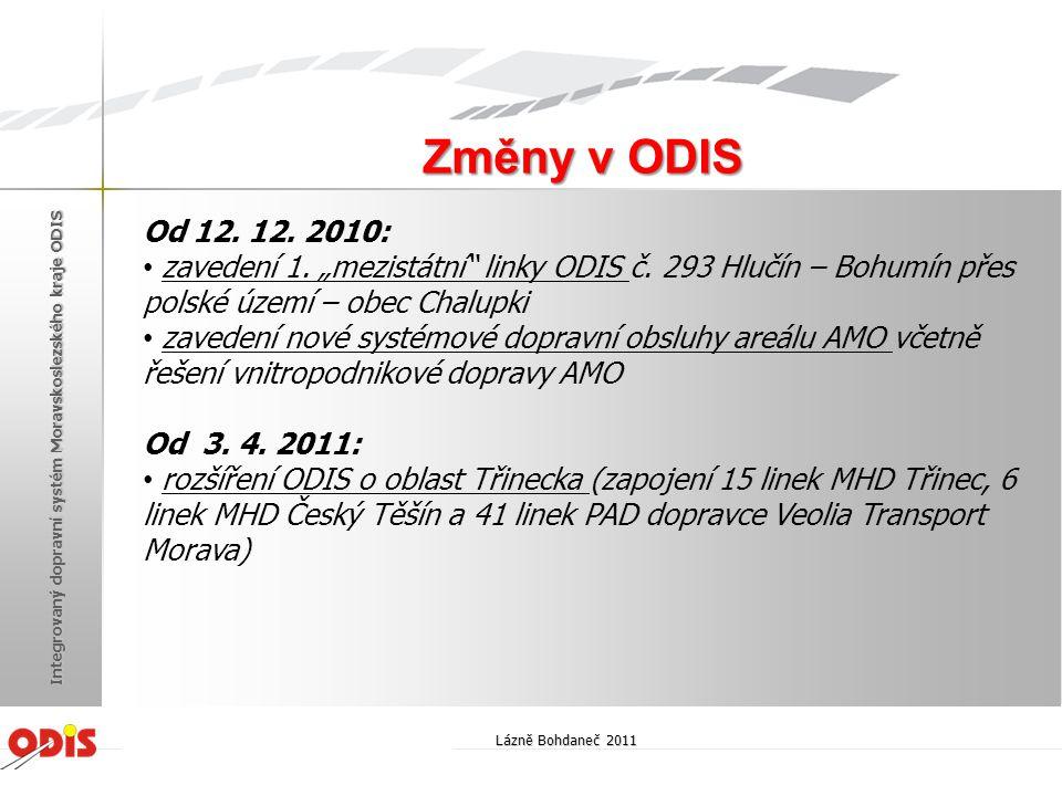 """Změny v ODIS Od 12. 12. 2010: zavedení 1. """"mezistátní linky ODIS č. 293 Hlučín – Bohumín přes polské území – obec Chalupki."""