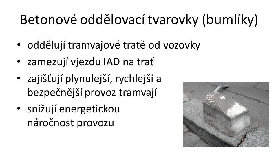 Betonové oddělovací tvarovky (bumlíky)