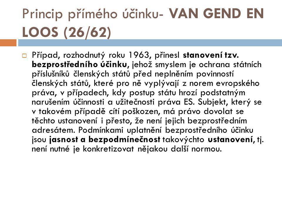Princip přímého účinku- VAN GEND EN LOOS (26/62)