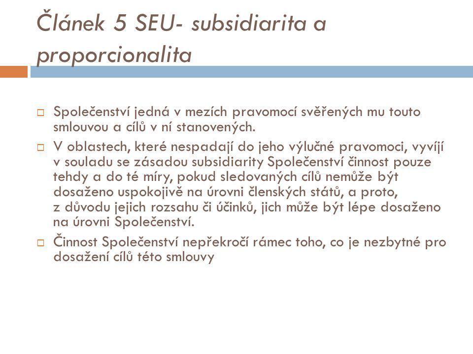 Článek 5 SEU- subsidiarita a proporcionalita