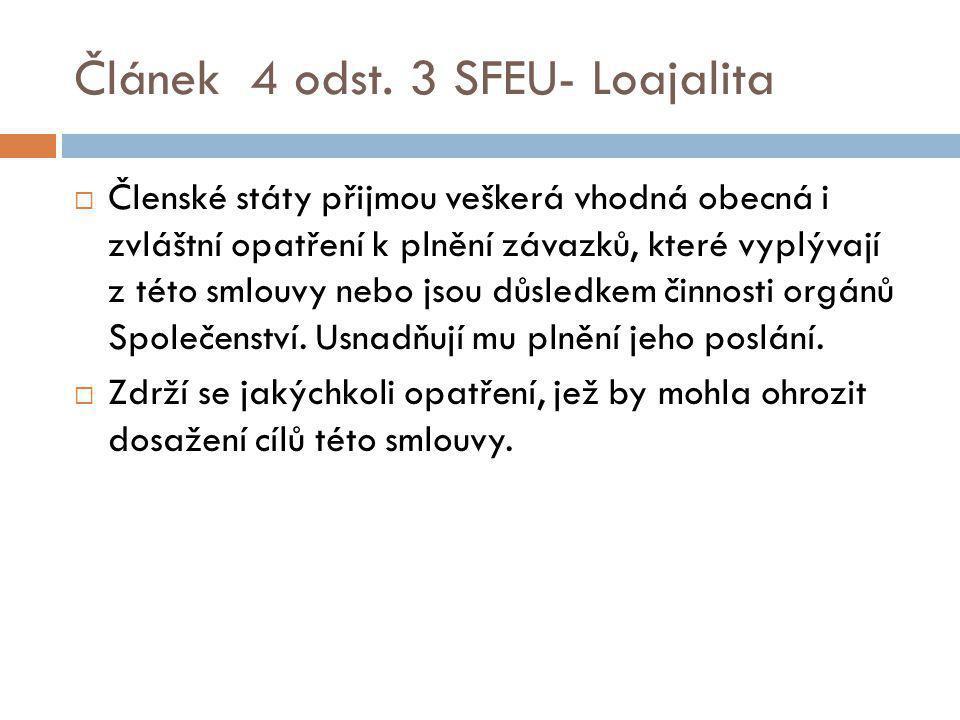 Článek 4 odst. 3 SFEU- Loajalita