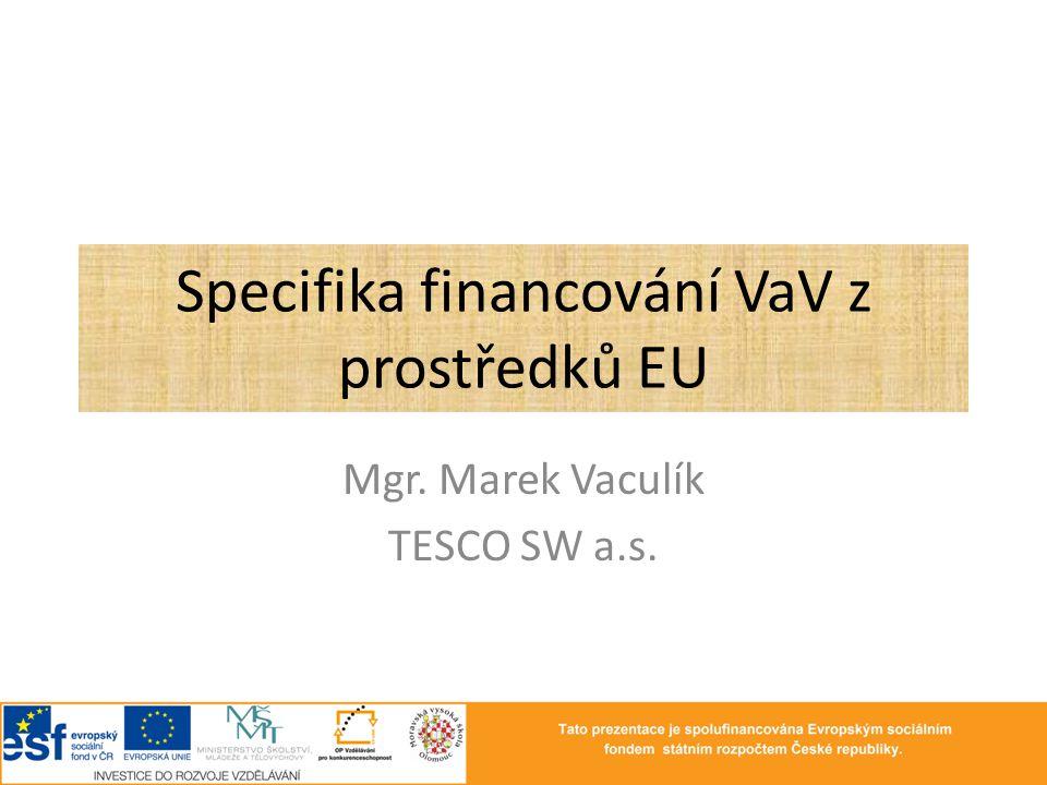 Specifika financování VaV z prostředků EU